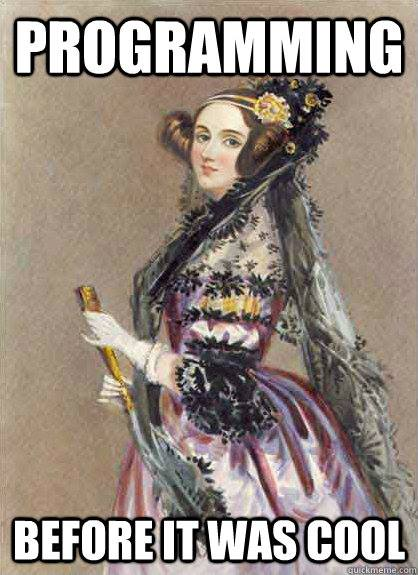 Ada Lovelace - Programming Before It Was Cool