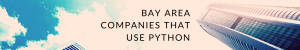 what companies in the bay area use python